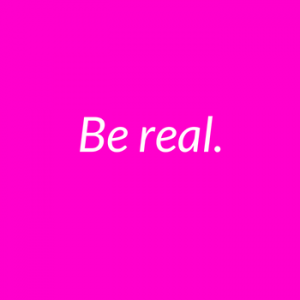Be real. (2)