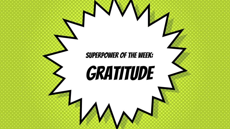 SuperPower of the Week:  Gratitude