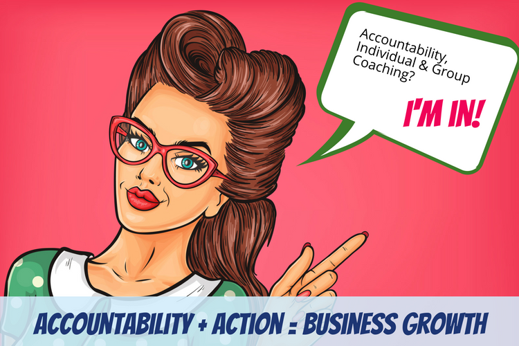 Accountability + Action = Business Growth