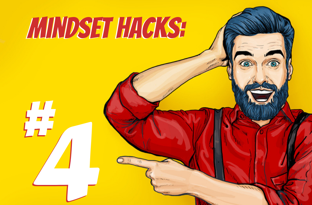 5 Mindset Mastery Hacks That Lead to Business Breakthroughs (#4)